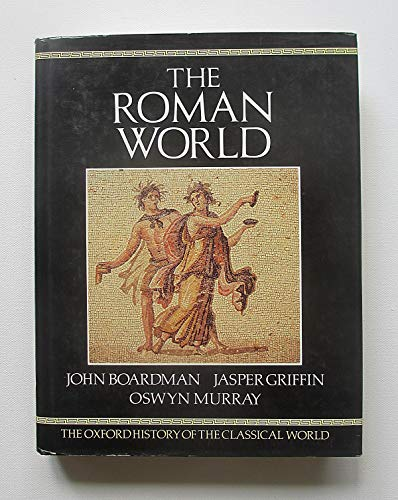 9780198143796: The Oxford History of the Classical World: The Roman World v. 2