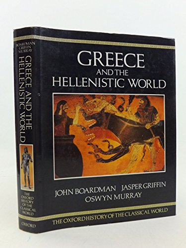 9780198143802: The Oxford History of the Classical World: Greece and the Hellenistic World v. 1