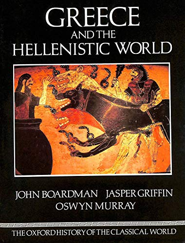 9780198143802: The Oxford History of the Classical World: Greece and the Hellenistic World v. 1 (Oxford paperbacks)