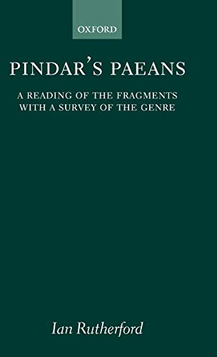 9780198143819: Pindar's Paeans: A Reading of the Fragments with a Survey of the Genre