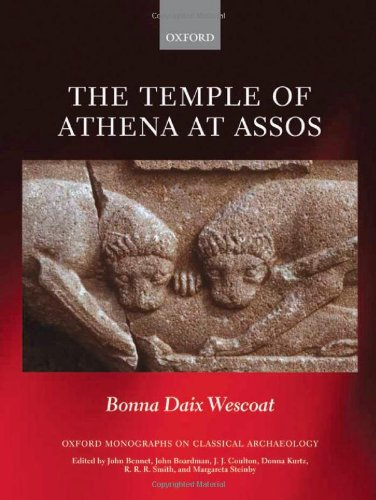 The Temple of Athena at Assos (Hardback): Bonna Daix Wescoat