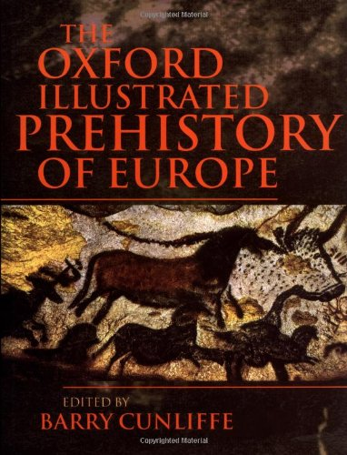 9780198143857: The Oxford Illustrated Prehistory of Europe