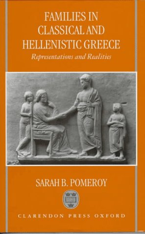 9780198143925: Families in Classical and Hellenistic Greece: Representations and Realities