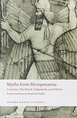 9780198143970: Myths from Mesopotamia: Creation, The Flood, Gilgamesh, and others