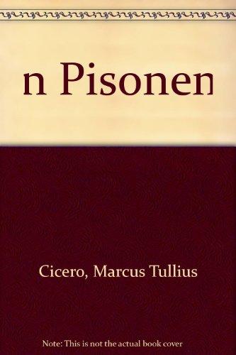 M. TULLI CICERONIS: IN L. CALPURNIUM PISONEM: Cicero, Marcus Tullius;