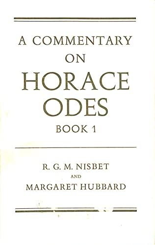 9780198144397: A Commentary on Horace: Odes, Book 1
