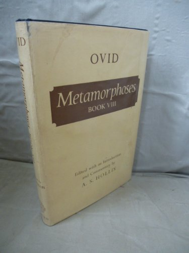 OVID: METAMORPHOSES BOOK VIII Edited with an: Ovid; Hollis, A.
