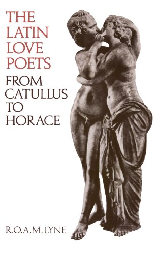 9780198144540: The Latin Love Poets from Catullus to Horace (Clarendon Paperbacks)