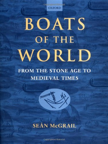 9780198144687: Boats of the World: From the Stone Age to Medieval Times
