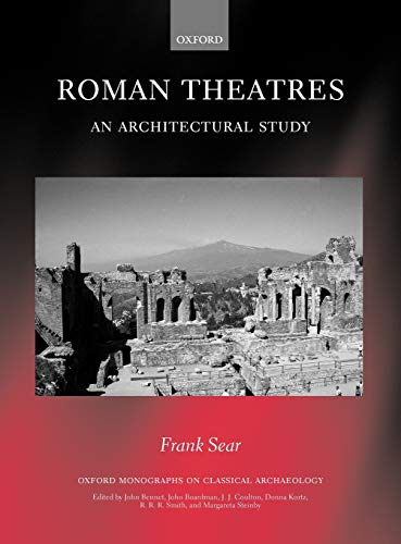 9780198144694: Roman Theatres: An Architectural Study (Oxford Monographs on Classical Archaeology)