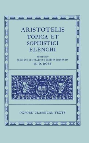Aristotle Topica et Sophistici Elenchi.: ROSS, D.,