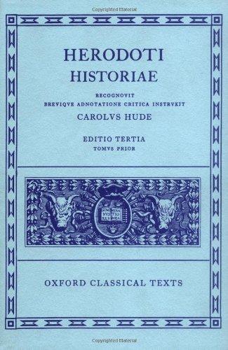 Herodoti Historiae, Volume I: Books I-IV (Oxford: Herodotus