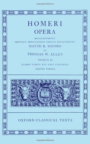 9780198145295: Iliad, Books 13-24 (Oxford Classical Texts: Homeri Opera, Vol. 2) (v. 2)