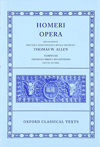 9780198145318: The Odyssey, Books 1-12 (Oxford Classical Texts: Homeri Opera, Vol. 3) (Greek and Latin Edition)