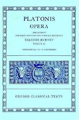9780198145417: Opera: Volume II: Parmenides, Philebus, Symposium, Phaedrus, Alcibiades I and II, Hipparchus, Amatores (Oxford Classical Texts) (Ancient Greek Edition)