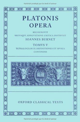 9780198145462: Plato Opera Vol. V: (Minos, Leges; Ep., Epp., Deff., Spuria): (Minos, Leges; Ep., Epp., Deff., Spuria) Vol 5 (Oxford Classical Texts)