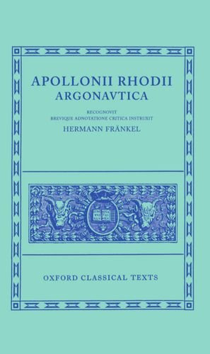 9780198145592: Argonautica (Oxford Classical Texts)