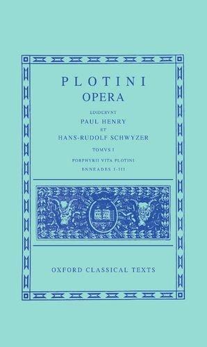 9780198145615: Plotinus I. Enneades I-III cum vita Porphyrii: 1 (Oxford Classical Texts)