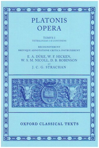 9780198145691: 001: Plato Opera Volume I: Euthyphro, Apologia, Crito, Phaedo, Cratylus, Theaetetus,Sophista, Politicus: Euthyphro, Apologia, Crito, Phaedo, Cratylus, ... Politicus Vol 1 (Oxford Classical Texts)