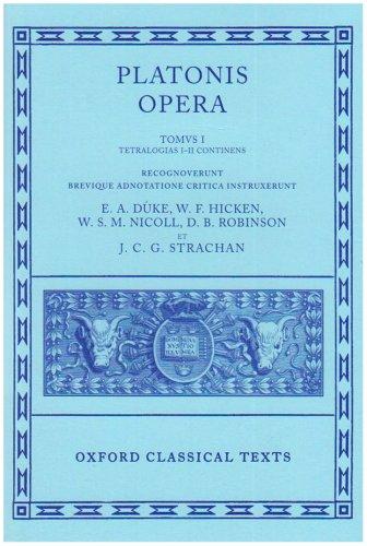 9780198145691: Plato Opera Volume I: Euthyphro, Apologia, Crito, Phaedo, Cratylus, Theaetetus,Sophista, Politicus: Euthyphro, Apologia, Crito, Phaedo, Cratylus, ... Politicus Vol 1 (Oxford Classical Texts)