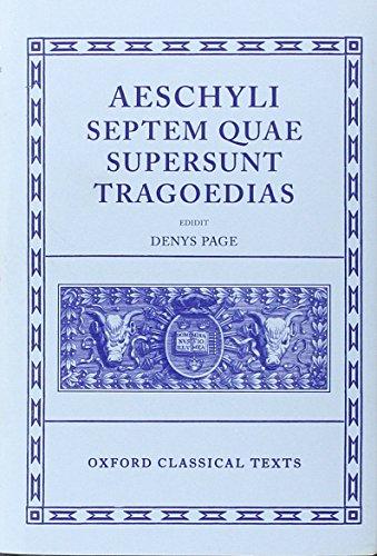 9780198145707: Aeschylus Tragoediae: Septem Quae Supersunt Tragoedias (Oxford Classical Texts)