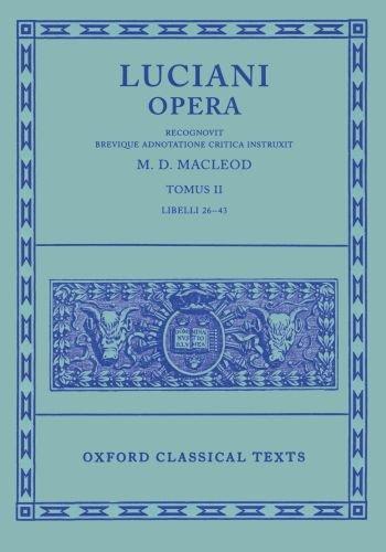 9780198145806: Lucian Opera Tomus II (Books XXVI-XLIII): Bks.26-43 Vol 2 (Oxford Classical Texts)