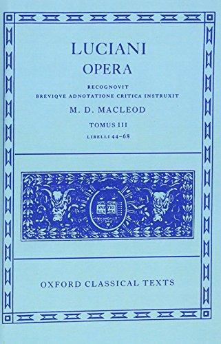 9780198145929: Lucian Opera Tomus III (Books XLIV-LXVIII): 3
