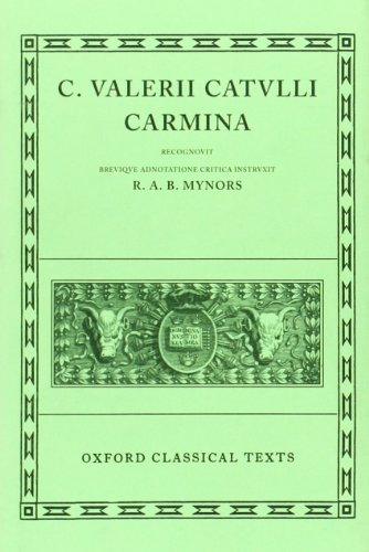 9780198146049: Catullus Carmina (Oxford Classical Texts)