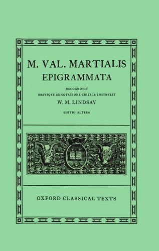 9780198146254: M. Val. Martialis: Epigrammata (Oxford Classical Texts) (Latin Edition)