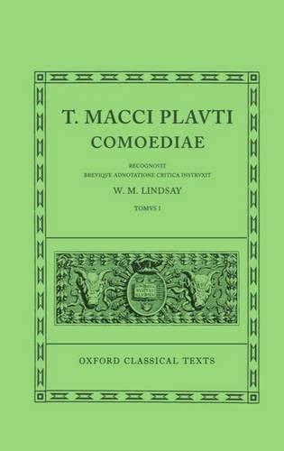 9780198146285: Plautus Comoediae Vol. I: Amphitruo - Mercator: 001