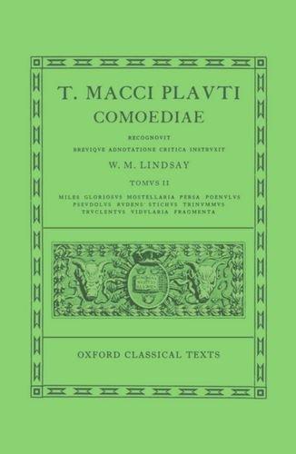 9780198146292: Plautus Comoediae Vol. II: Miles Gloriosus - Fragmenta: 2