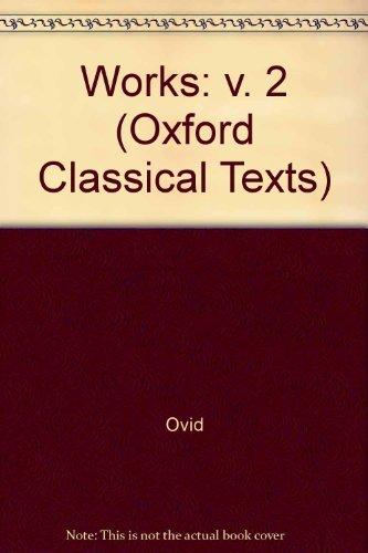Amores, Medicamina Faciei Femineae, Ars Amatoria, Remedia: Ovid