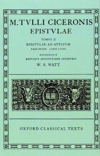9780198146452: Epistulae: Volume II, Part 1: Ad Atticum, Books I-VIII (Oxford Classical Texts)