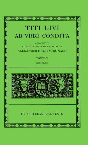 9780198146469: Ab Urbe Condita: Volume V: Books XXXI-XXXV (Oxford Classical Texts)