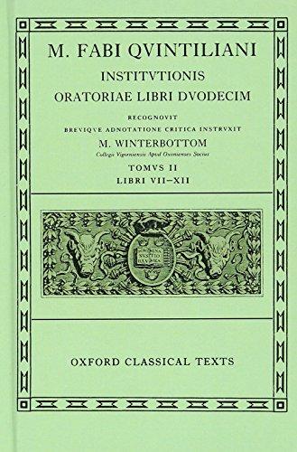 9780198146551: Institutionis Oratoriae: Volume II: Books VII-XII (Oxford Classical Texts)