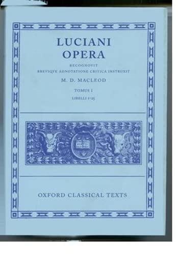 9780198146568: Lucian Opera Tomus I (Books I-XXV): 1