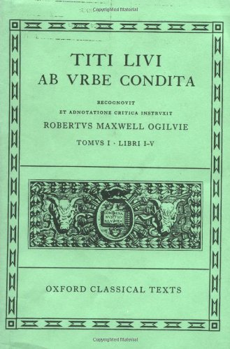 9780198146612: Ab Urbe Condita: Volume I: Books I-V (Oxford Classical Texts) (Bks.1-5) (Latin Edition)