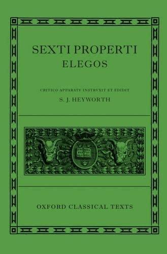 9780198146742: Sexti Properti Elegi