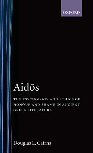 9780198146841: Aidos: The Psychology and Ethics of Honour and Shame in Ancient Greek Literature