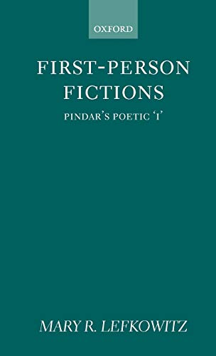 9780198146865: First-Person Fictions: Pindar's Poetic