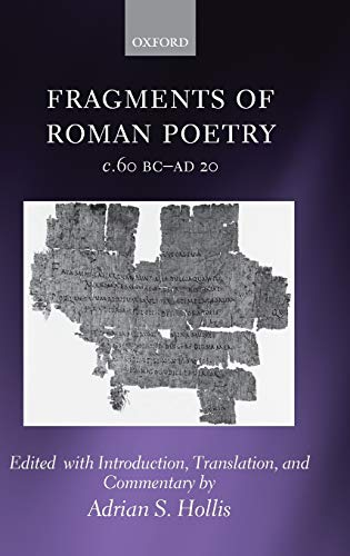 Fragments of Roman Poetry c.60 BC-AD 20