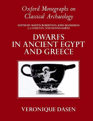 9780198146995: Dwarfs in Ancient Egypt and Greece (Oxford Monographs on Classical Archaeology)