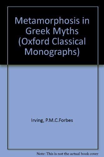 9780198147305: Metamorphosis in Greek Myths (Oxford Classical Monographs)