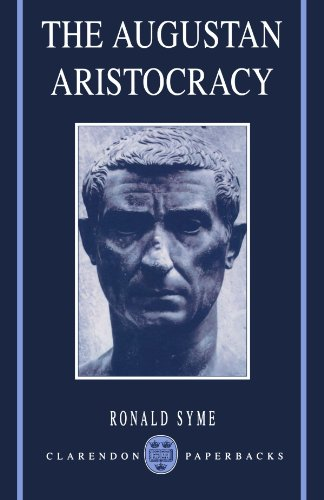9780198147312: The Augustan Aristocracy (Clarendon Paperbacks)