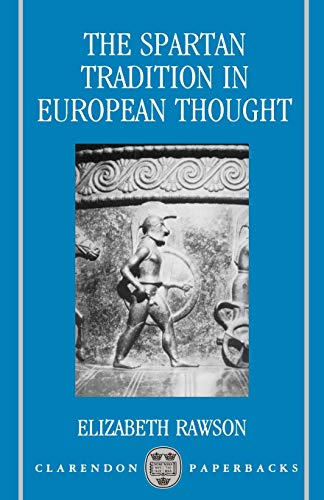 9780198147336: The Spartan Tradition in European Thought (Clarendon Paperbacks)