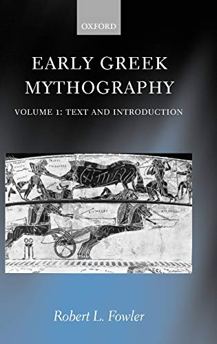 9780198147404: Early Greek Mythography: Volume 1: Text and Introduction (Vol 1)