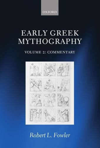 9780198147411: Early Greek Mythography: Volume 2: Commentary