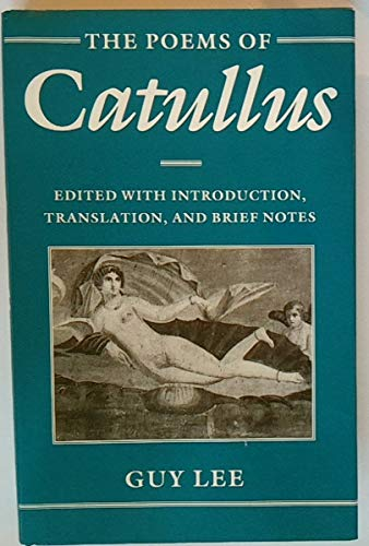 The Poems of Catullus (9780198147435) by Guy Lee