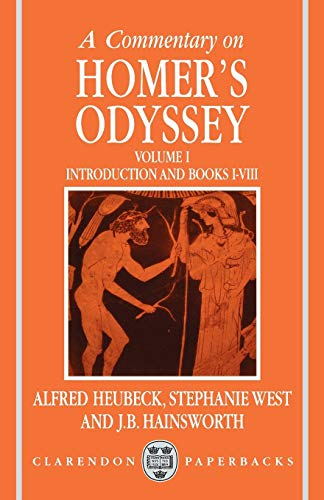 9780198147473: A Commentary on Homer's Odyssey: Volume I: Introduction and Books I-VIII: Introduction & Books 1-8 Vol 1 (Clarendon Paperbacks)