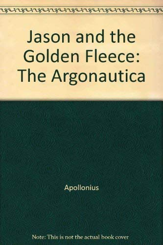 9780198147572: Jason and the Golden Fleece: The Argonautica